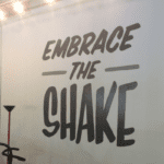 Embrace the Shake!