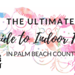 The Ultimate Guide to Indoor Fun in Palm Beach County