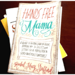 Mom's Book Club: The Hands Free Mama