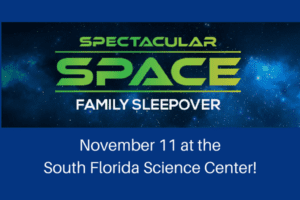 November 11 at the South Florida Science Center!