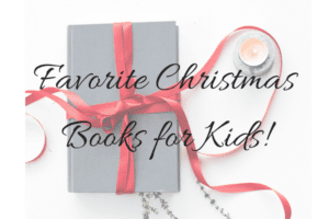 Favorite Christmas Books for Kids!