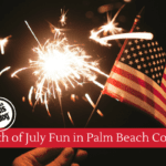 The 4th of July in Palm Beach County!