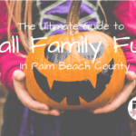 2019 Guide to Fall Family Fun in Palm Beach