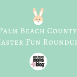 Palm Beach County Easter Fun Roundup