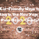New Year's Eve Kid Friendly Fun in Palm Beach
