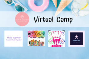 palm beach mom collective virtual summer camp