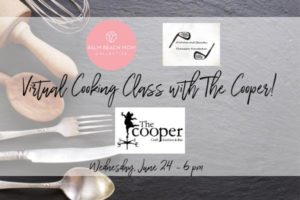 palm beach mom collective virtual cooking class