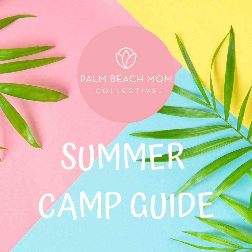 Palm Beach Mom Collective Summer Camp Guide